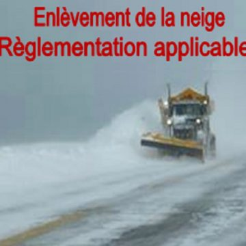 Enlèvement de la neige - Règlementation applicable