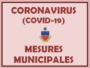 CORONAVIRUS – Informations de votre municipalité